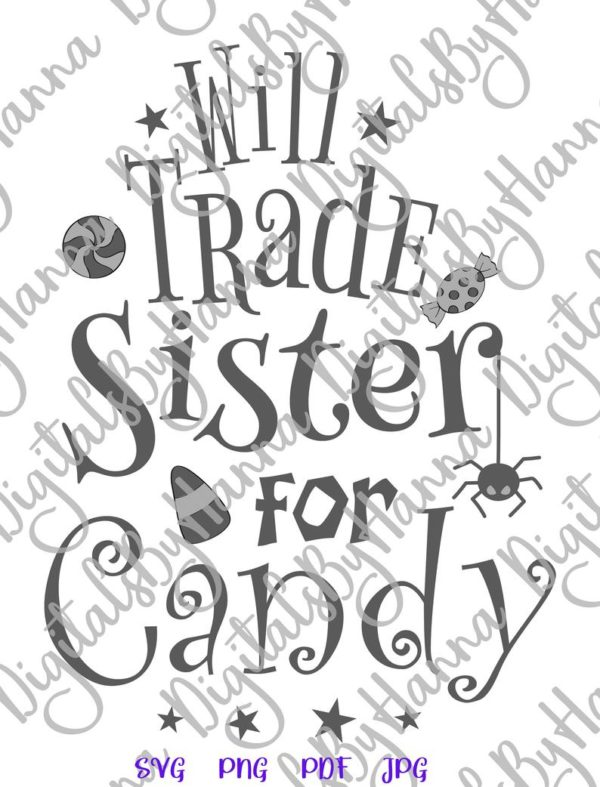 Halloween Will Trade Sister for Candy Cute Print tee Tote Bag Onesie Outft Sublimation cut