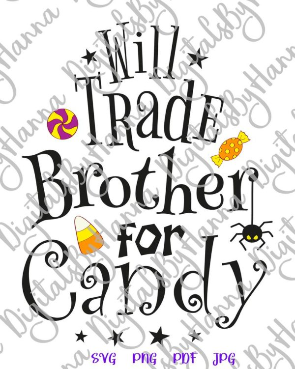 Happy Halloween Clipart Will Trade Brother for Candy Cute Spider Print tee Bag Bodysuit Outft Sublimation cut