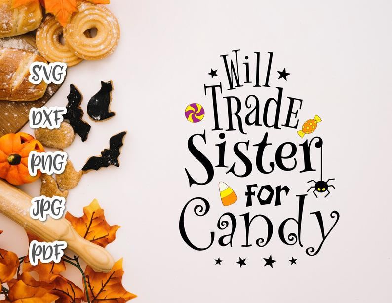 Halloween Friends Shirt Svg.Happy Halloween Will Trade Sister For Candy Cute Spider Print Tee Tote Bag Onesie Outft