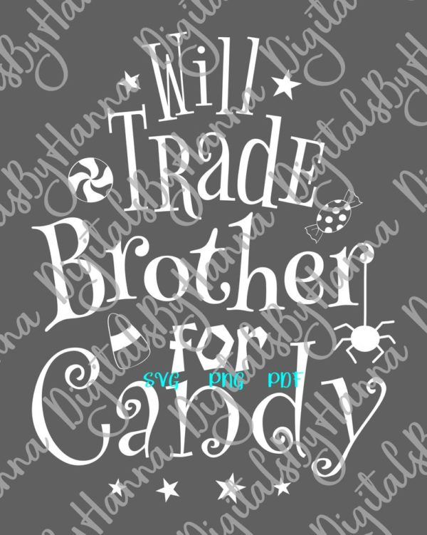 Happy Halloween Saying Will Trade Brother for Candy Cute Spider Print tee Bag Bodysuit Outft Sublimation cut