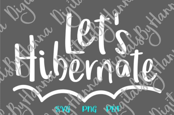 Introvert Clipart Let's Hibernate SVG Funny Quote Stay Home Sarcastic Tee Tumbler Cut Print Sublimation