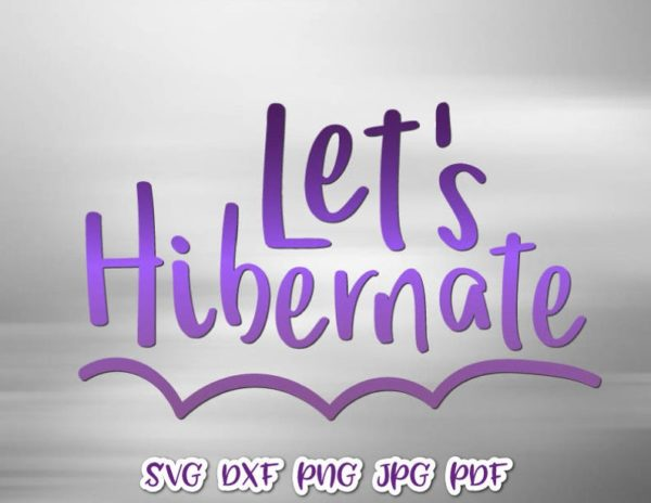 Introvert SVG Let's Hibernate Funny Stay Home Sarcastic Tee Tumbler Cut Print Sublimation