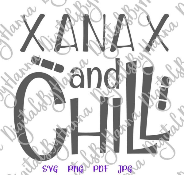 Introvert Saying Xanax & Chill Funny Quote Anxiety Relief Sarcastic Tumbler Sign Tee Cut Print Sublimation