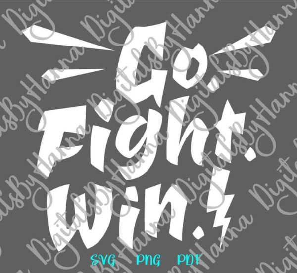 Saying Go Fight Win Nursery Motivational Encourage Sport Quote Tee Mug Cup Wall Cut Print Sublimation