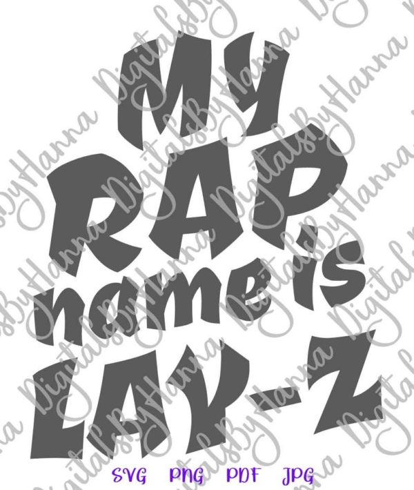 Sloth Clipart SVG Saying My Rap Name is Lay-Z Funny Quote Lazy Gangsta Rapper Cut Print Sublimation