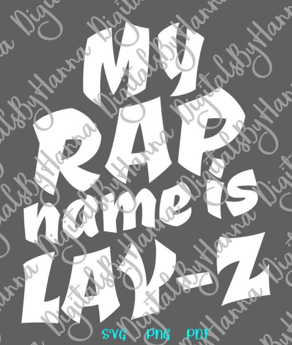 Sloth SVG My Rap Name is Lay-Z SVG Funny Quote Lazy Gangsta Rapper Print Sublimation