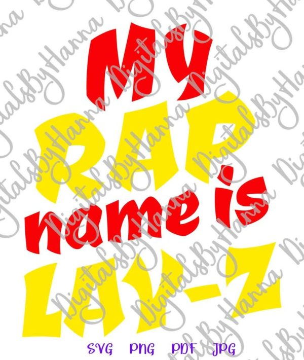 Sloth SVG Saying My Rap Name is Lay-Z Funny Quote Lazy Gangsta Rapper Cut Print Sublimation