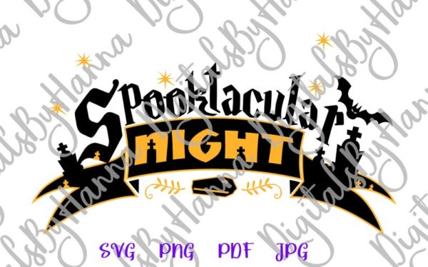 Halloween SVG Saying Spooktacular Night Clipart Spook Sign Print Cut Decor Sublimation