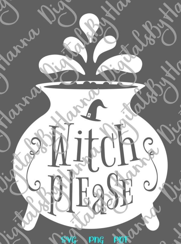 Halloween SVG Witch Please Magic Potion Cauldron Pot Hat Print Sublimation cut Sign