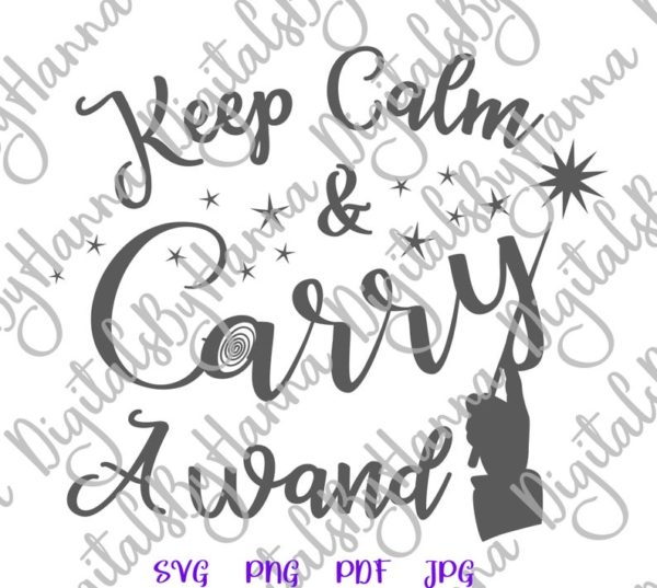 Happy Halloween Keep Calm and Carry a Wand SVG Clipart Sign Word Print Cut Tee Outfit Tote Bag Sublimation
