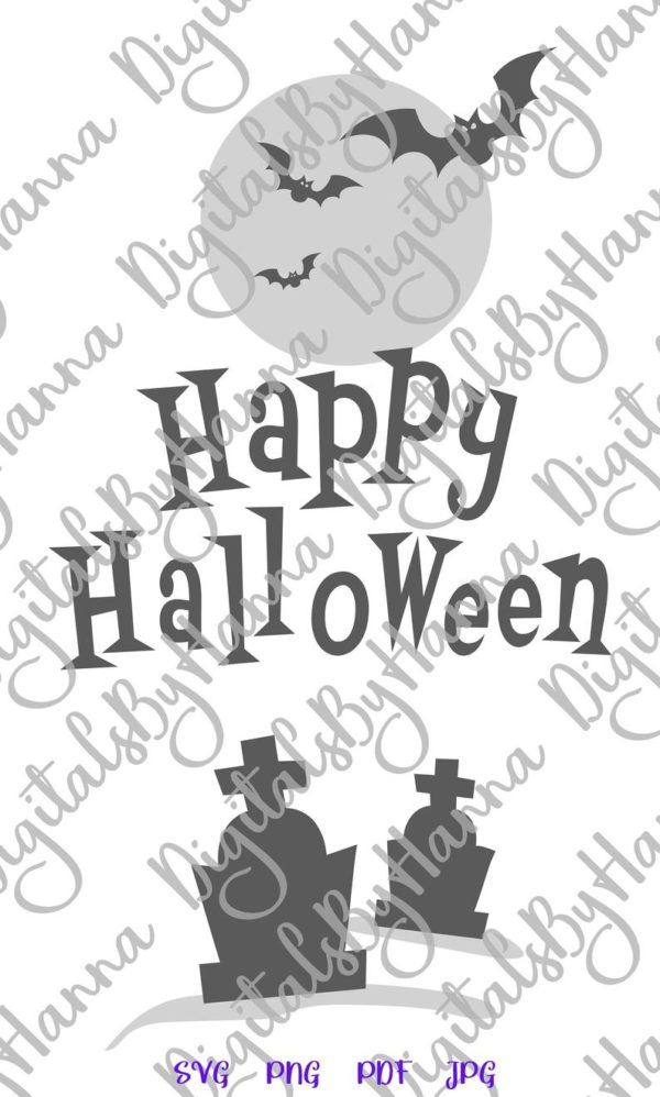 Happy Halloween SVG Bats Moon Graves Party Outfit Decor Letter Print Tee Tumbler Cup Mug Sign