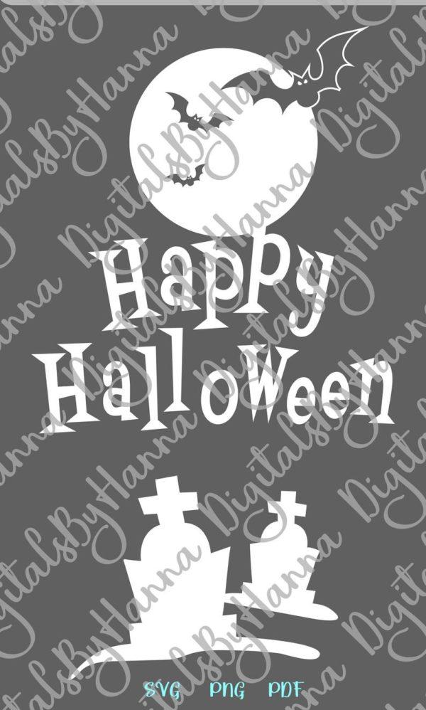 Happy Halloween SVG Bats Moon Graves Party Outfit Decor Print Tee Tumbler Cup Mug Cut Sign