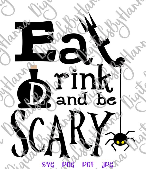 Happy Halloween SVG Eat Drink Be Scary SVG Clipart Letter Word Print Cut Tee Outfit Decor Sublimation