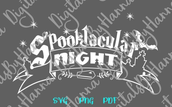 Happy Halloween SVG File Saying Spooktacular Night Clipart Bag Decor Sublimation