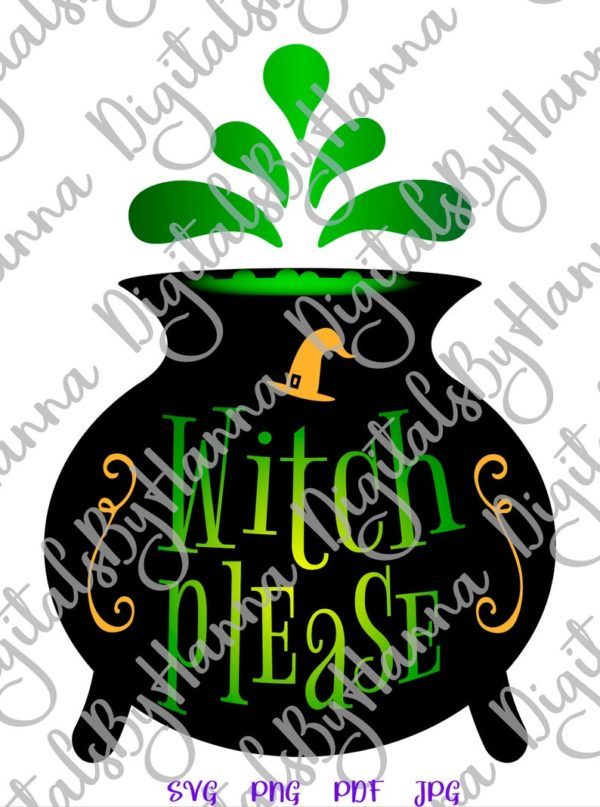 Happy Halloween SVG File for Cricut Witch Please Magic Potion Cauldron Pot Hat Sign