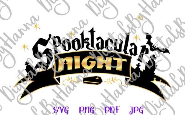 Happy Halloween SVG Spooktacular Night Clipart Spook Print Cut Tee Decor Sublimation