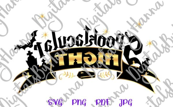Happy Halloween SVG Spooktacular Night Clipart Spook Print Cut Tee Outfit Tote Decor Sublimation