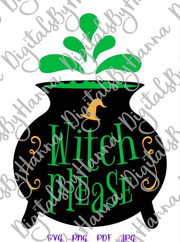 Happy Halloween SVG Witch Please Magic Potion Cauldron Pot Hat Print Tumbler Outfit Sublimation