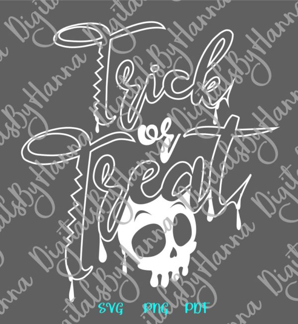 Happy Halloween SVG saying Trick or Treat Dripping Skull Bloody Clipart Print Sublimation