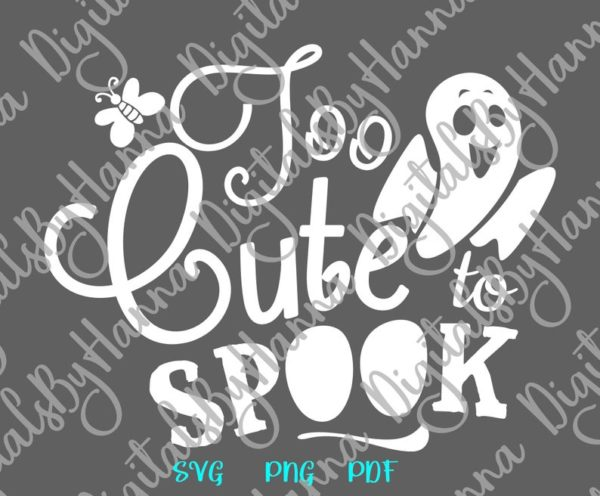 Too Cute to Spook Ghost Clipart Word Print tee Tumbler Baby Ghoul Outfit Bag
