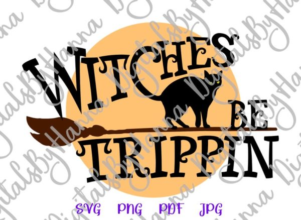 Witches be Tripping Flying Broom Moon Cat Word Tumbler Outfit Bag Sublimation